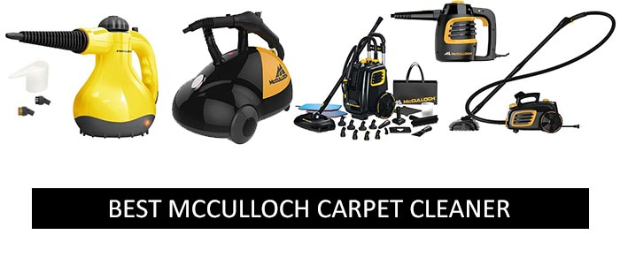 Best McCulloch Carpet Cleaners